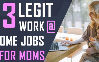 13 Legit Work At Home Jobs For Moms
