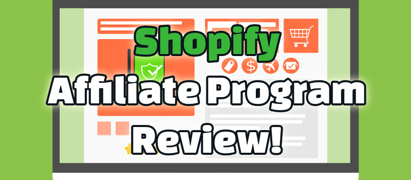 shopify affiliate program review