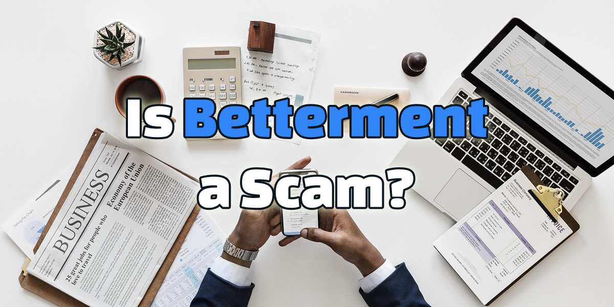 is betterment a scam