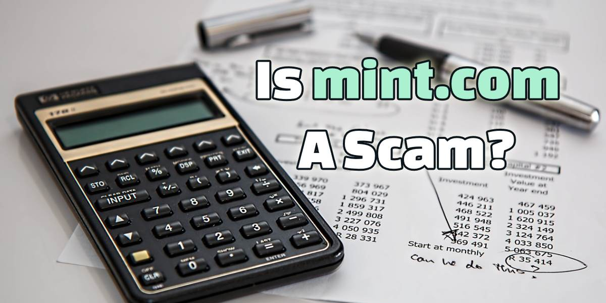 Is Mint.com a Scam? How Safe Is It To Use?