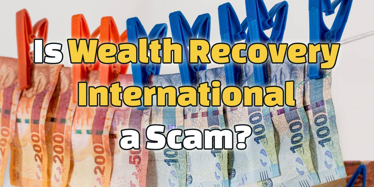 is wealth recovery international a scam