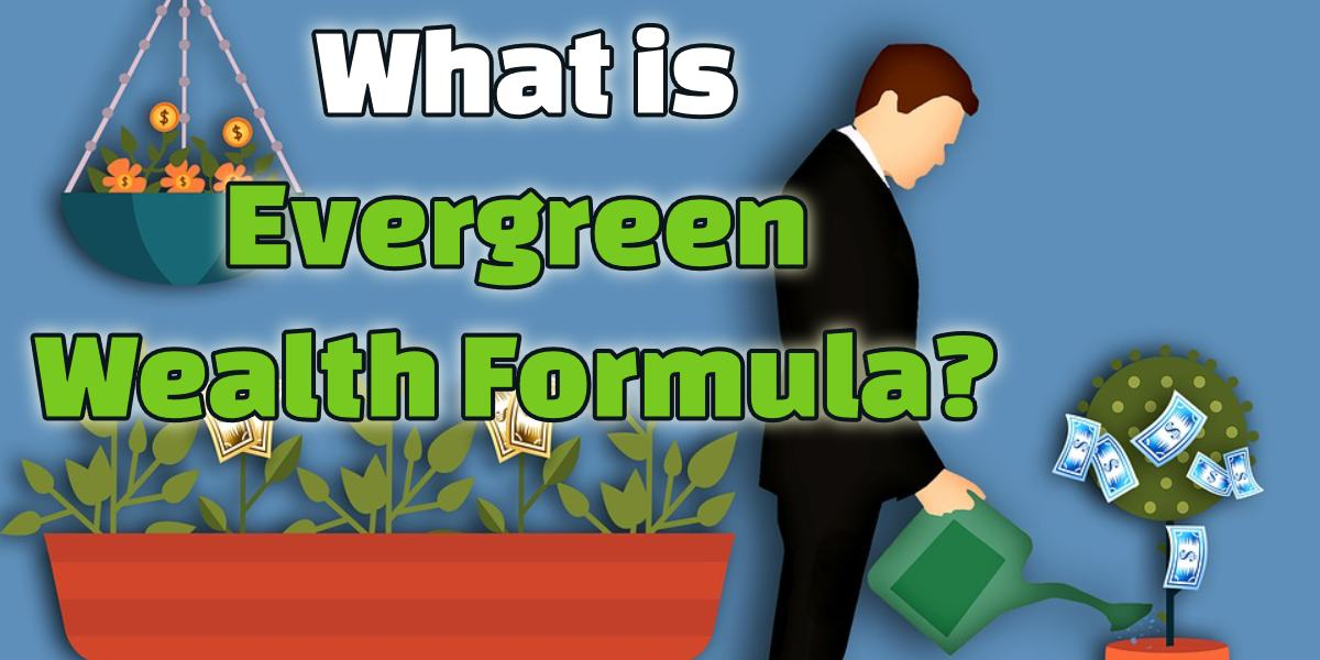 What is Evergreen Wealth Formula? I'll Tell You - It's A Scam!