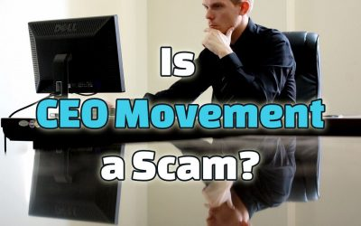 Is CEO Movement a Scam? $$ Down The Toilet!