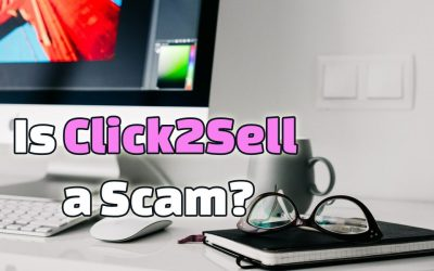 Is Click2Sell a Scam? Major Red Flags Exposed