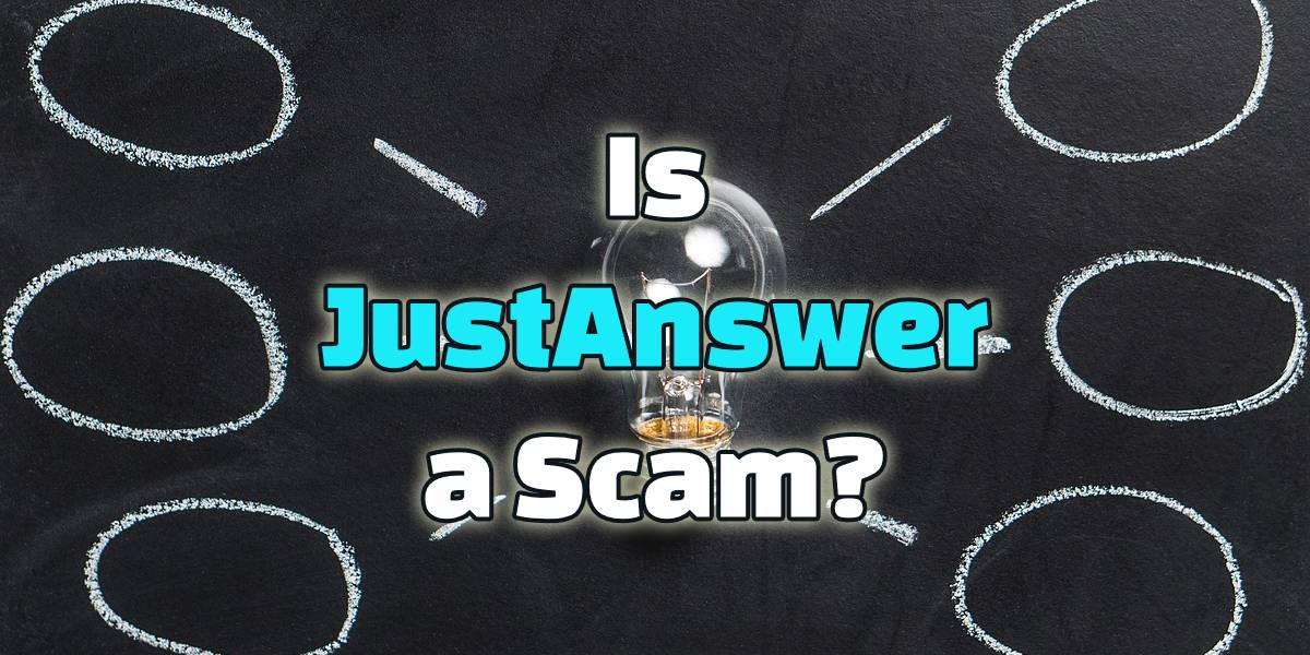 Is JustAnswer a Scam?