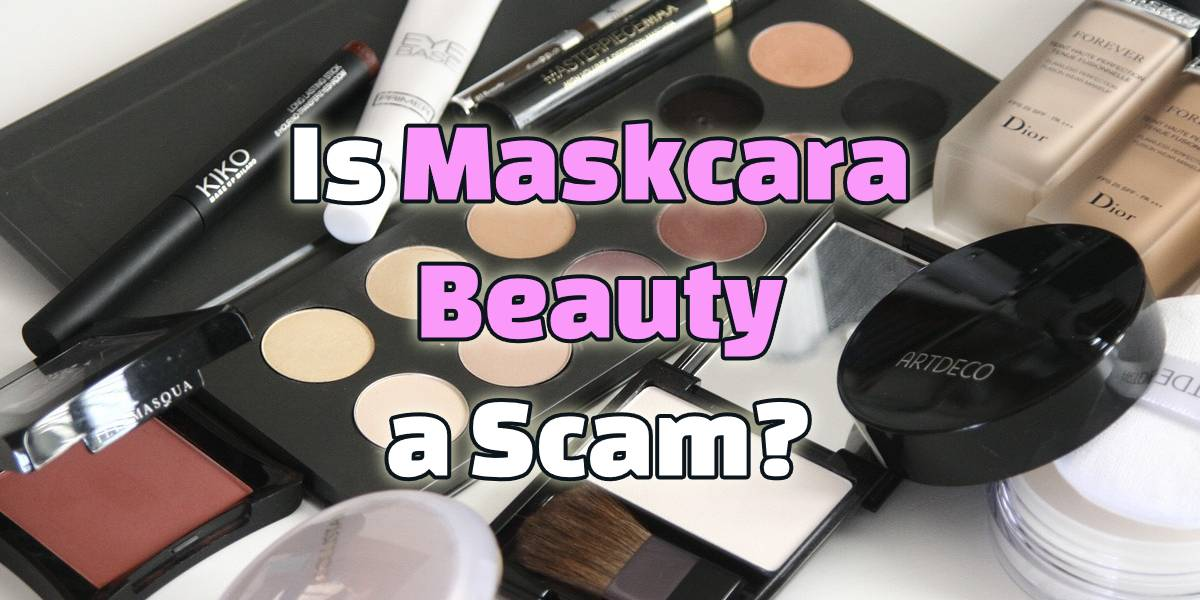 Is Maskcara Beauty a Scam? Ugly Secrets EXPOSED!