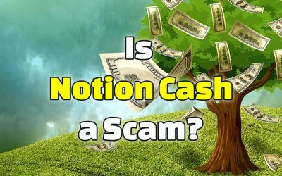 Is Notion Cash a Scam? Another Crappy Scheme!