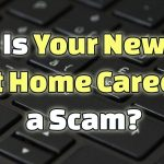 Is Your New at Home Career a Scam?
