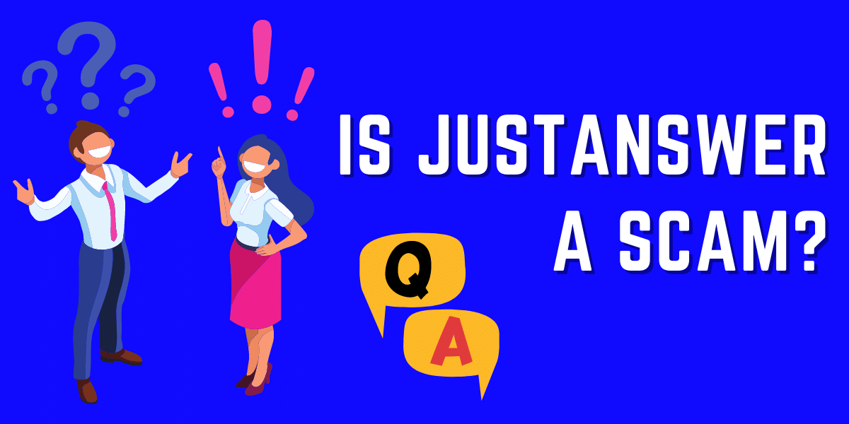 Is JustAnswer a scam