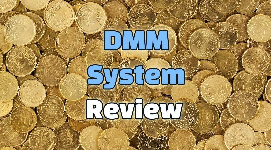 DMM System Review – It's A Timebomb!