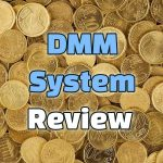 DMM System Review - It's A Timebomb!