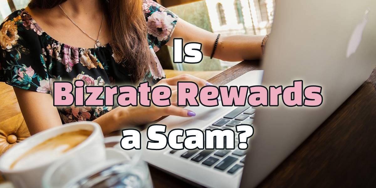 is bizrate rewards a scam