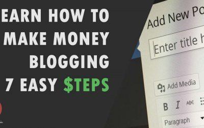 Learn How to Make Money Blogging: 7 Easy Steps
