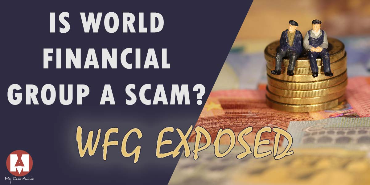 Is World Financial Group a Scam
