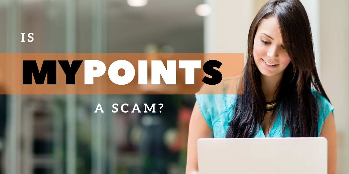 Is MyPoints a Scam? Truth Revealed!