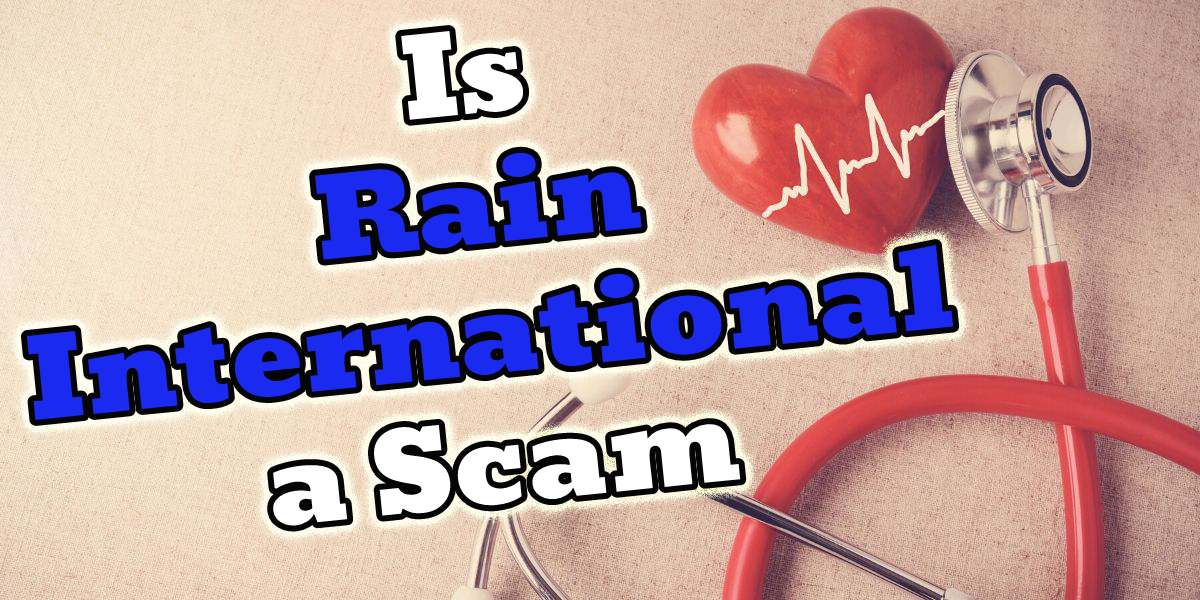 Is Rain International a Scam? Healthy Little Secrets Revealed!