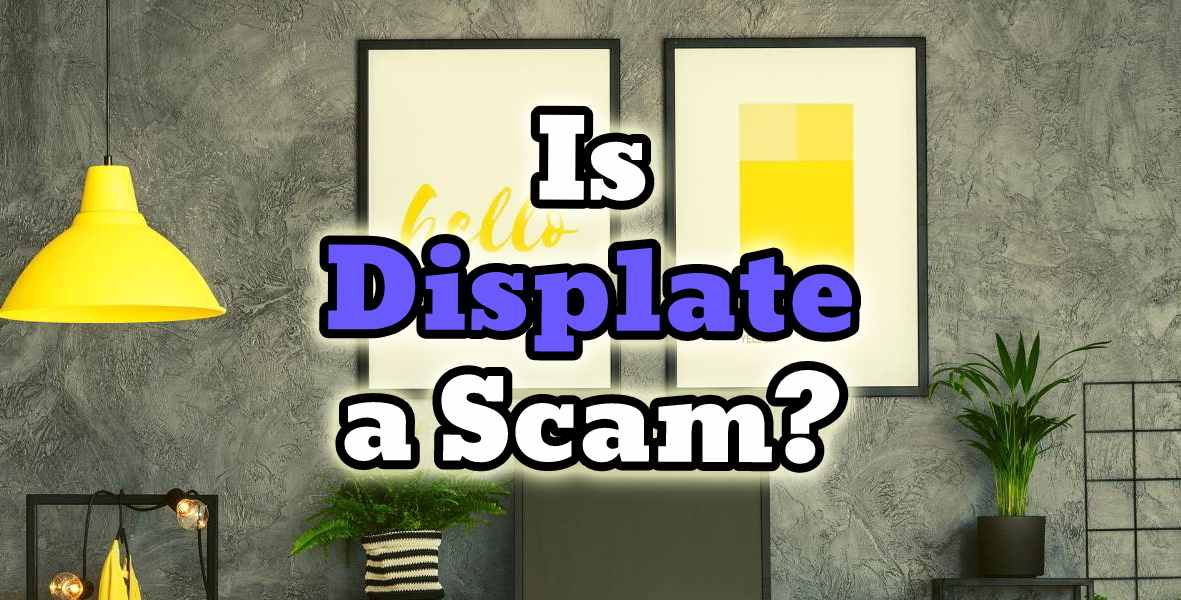 is displate a scam