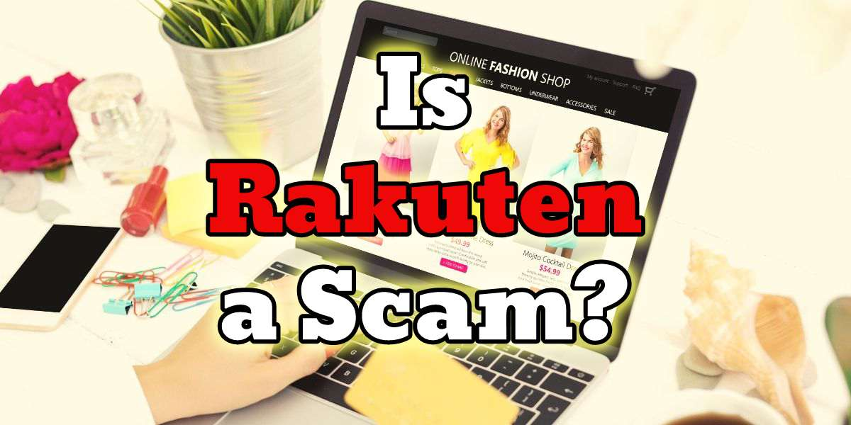 Is Rakuten a Scam