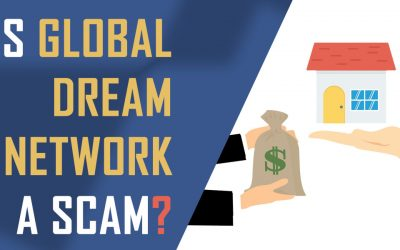 Is Global Dream Network a Scam?