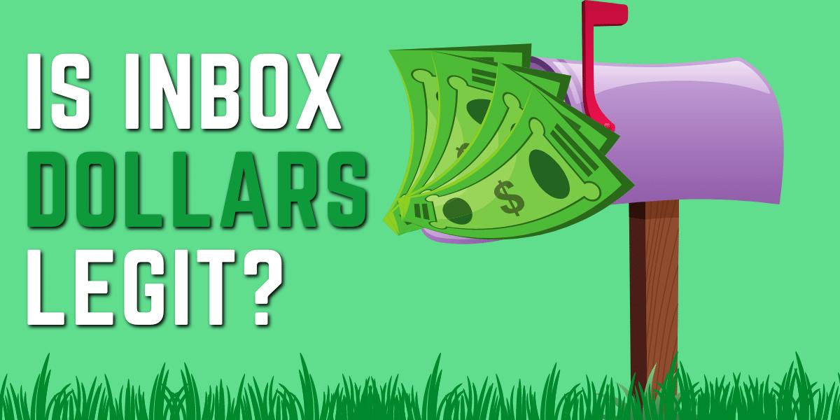 Is InboxDollars Legit