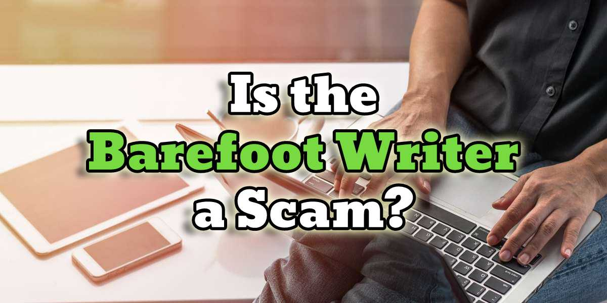 is the barefoot writer a scam