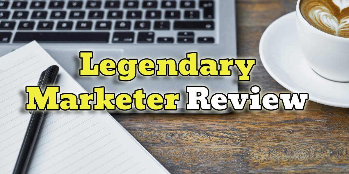 legendary marketer reivew