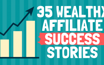 35 Wealthy Affiliate Success Stories