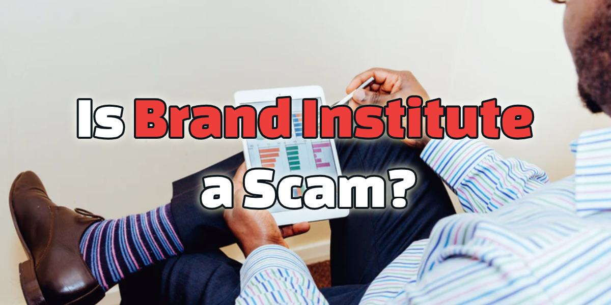 is brand institute a scam
