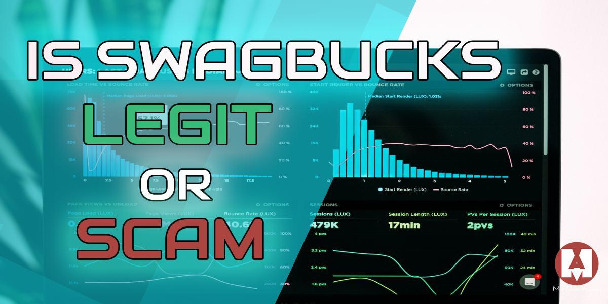 Is Swagbucks Legit or Scam