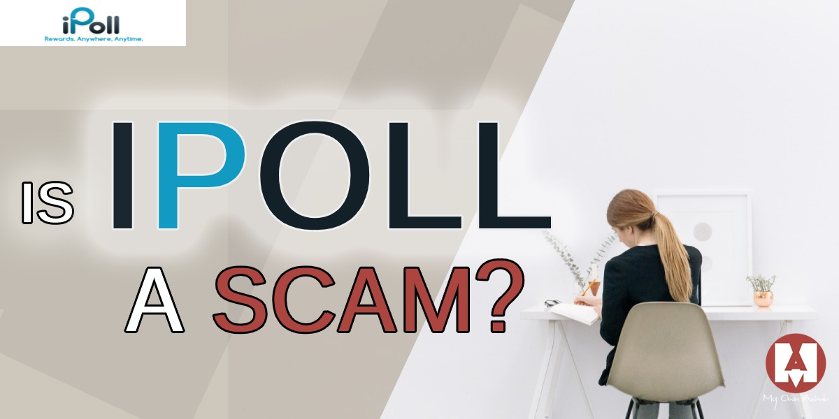 Is iPoll A Scam