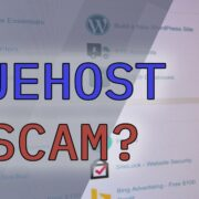 Is Bluehost a Scam?