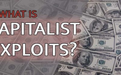 What Is Capitalist Exploits?