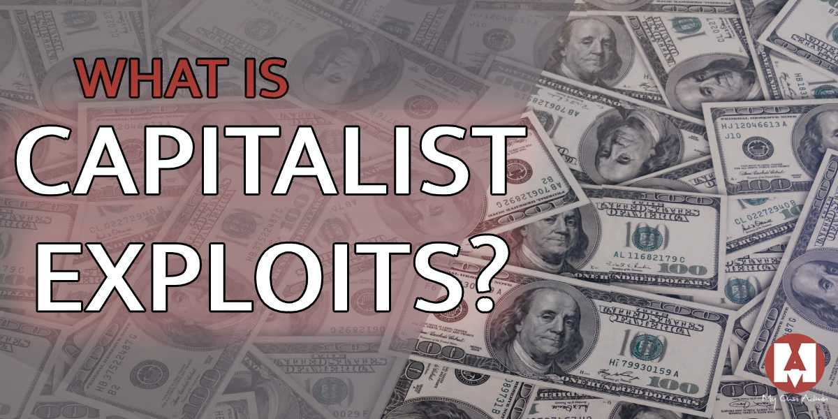 What Is Capitalist Exploits