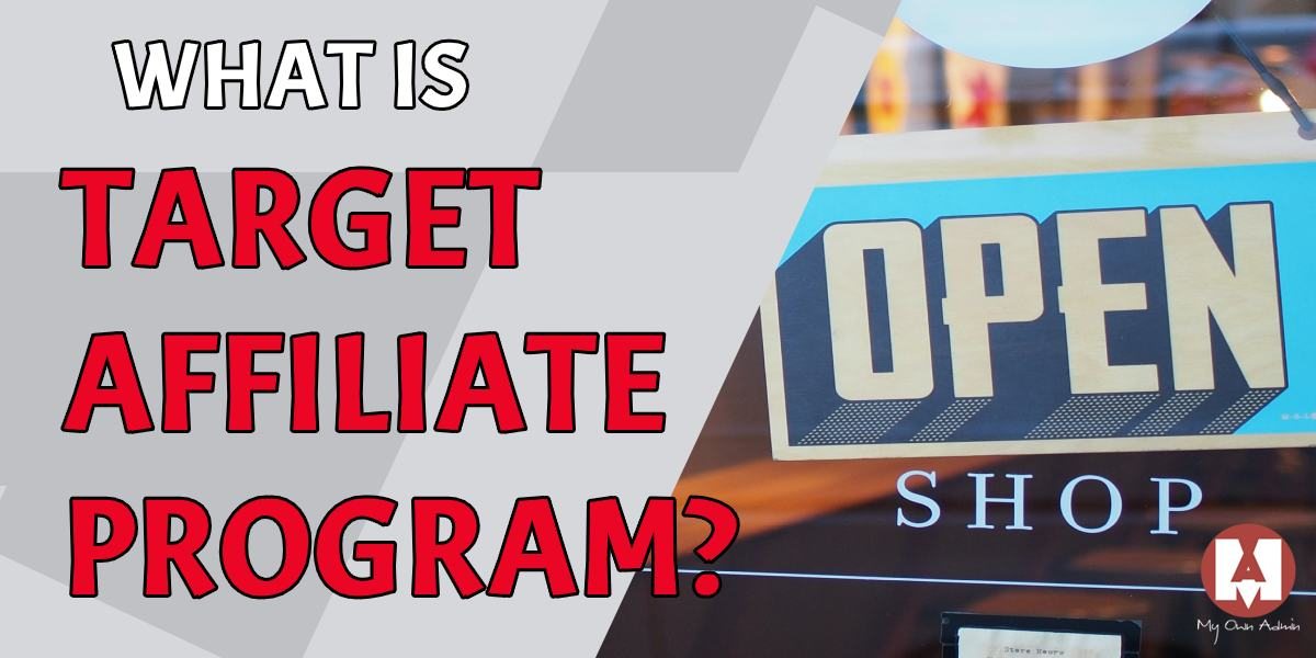 What Is Target Affiliate Program
