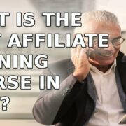 What Is The Best Affiliate Training Course in 2020?