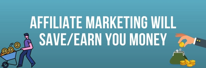 Affiliate Marketing Will Save You Money